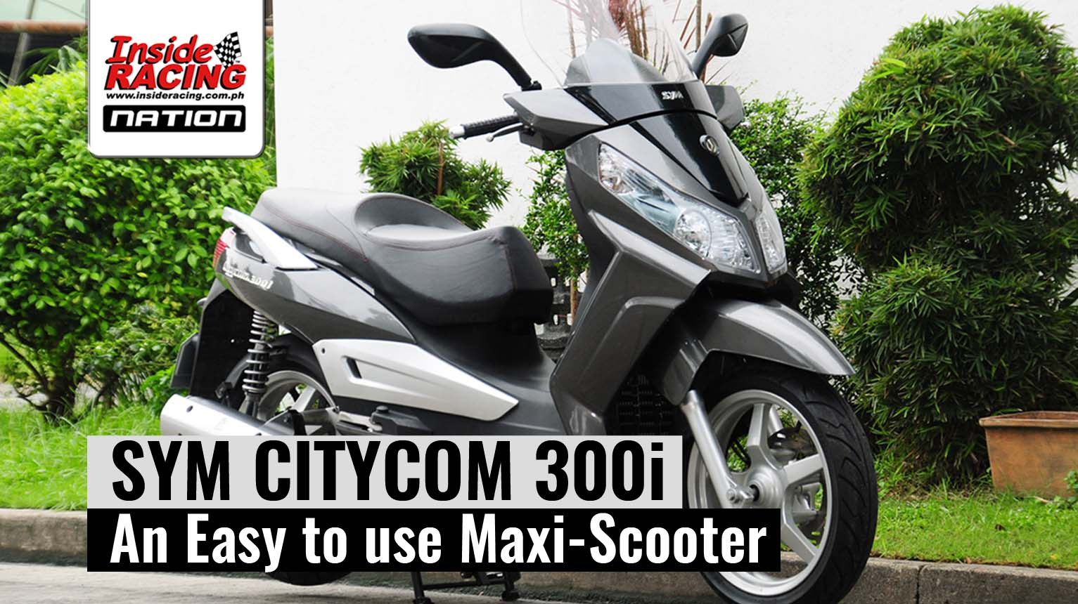 SYM CITYCOM 300i – An Easy to use Maxi-Scooter | Inside Racing